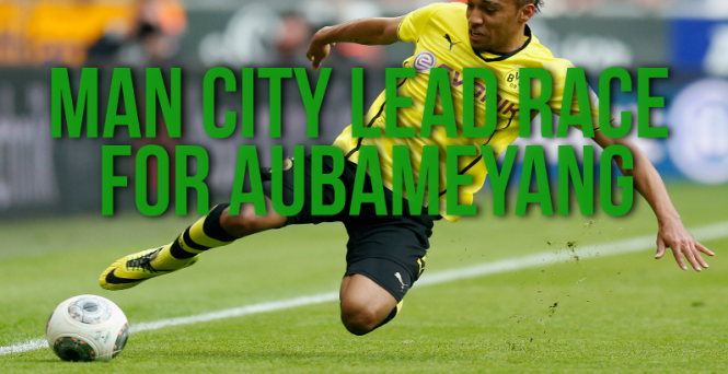 Man City lead PSG and Liverpool in Aubameyang race