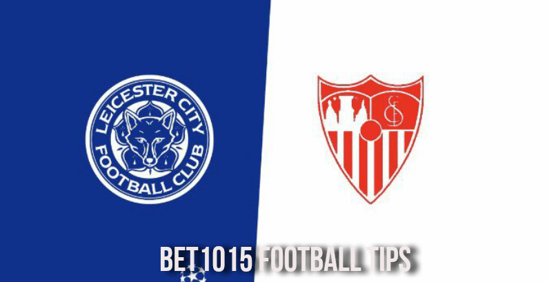 Leicester City v Sevilla Prediction and Preview