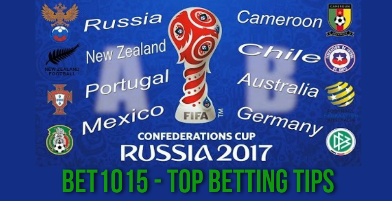 FIFA Confederations Cup – 2017 Top Bets