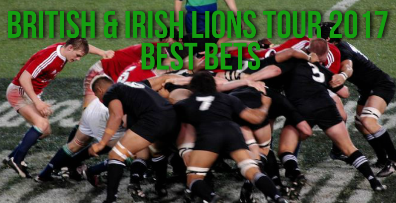 British and Irish Lions Tour 2017 Best bets to be had