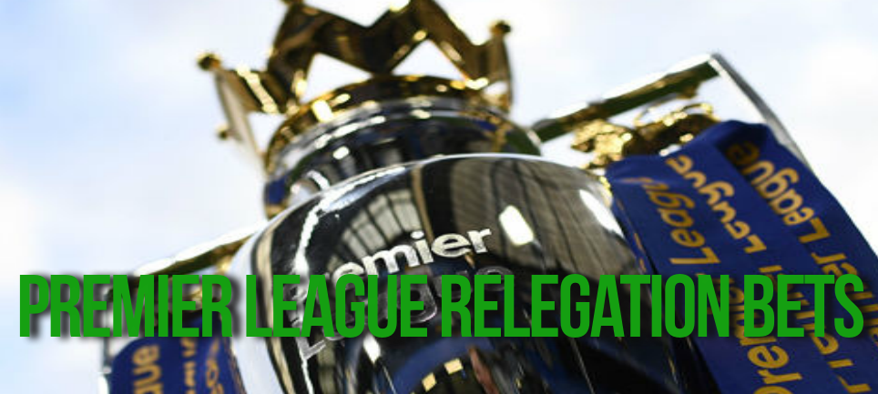 Premier League Relegation bets