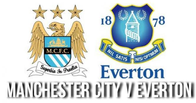 Manchester City v Everton Preview