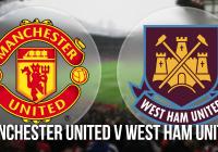 Manchester United v West Ham United Preview