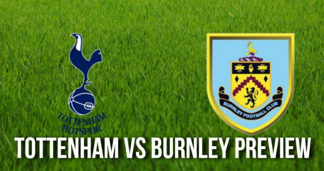 Tottenham Hotspur vs Burnley Preview