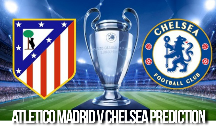 Atletico Madrid v Chelsea prediction