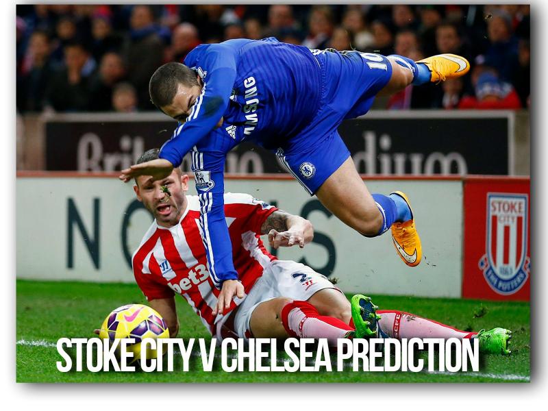 Stoke City v Chelsea Prediction