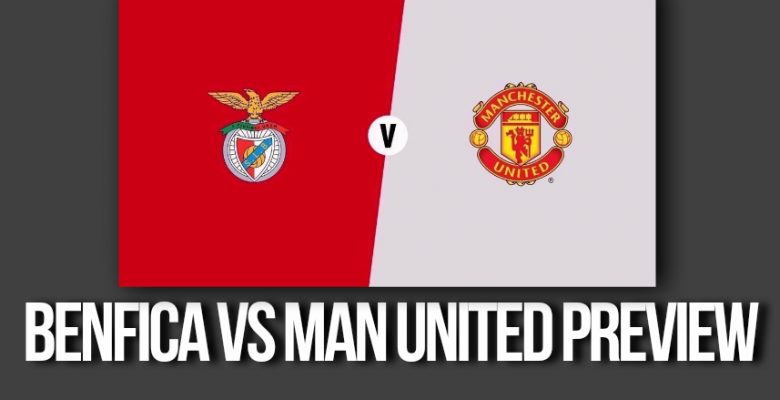 Benfica vs Manchester United – Devils tipped to Top Group A at 16/1