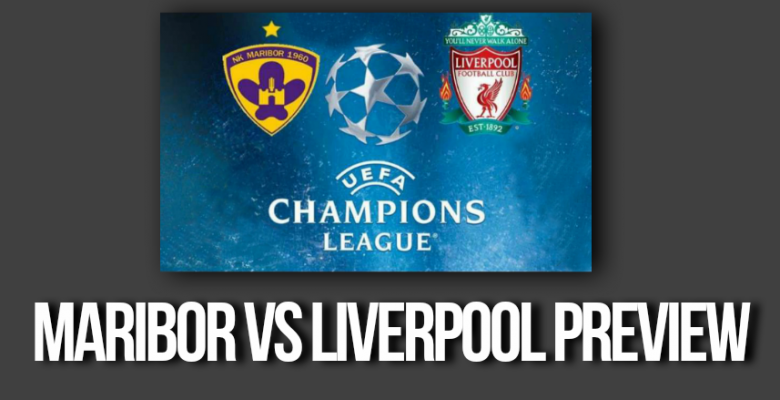 Maribor vs Liverpool – Reds to Deliver at 6/1
