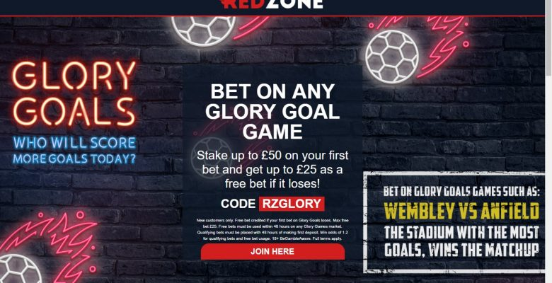 Redzone Free Bet and Glory Goals Promotion – Up to £25 If your First Bet Loses