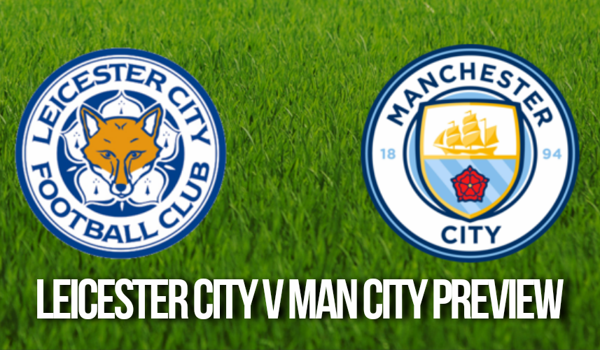 Leicester City vs Manchester City Prediction