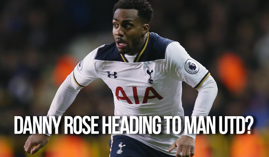Danny Rose heading to Man Utd in January?