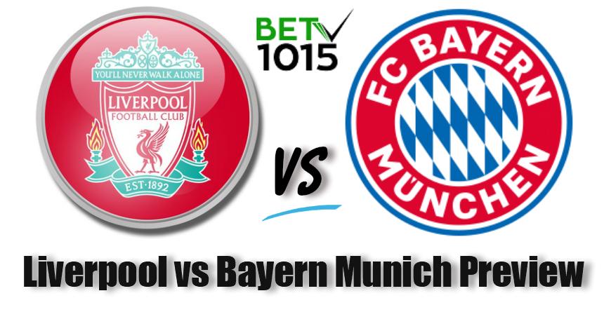 Liverpool vs Bayern Munich Preview