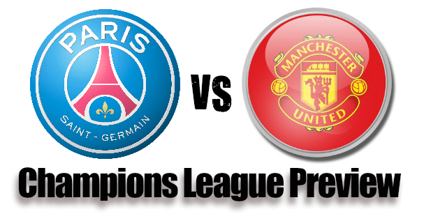 PSG vs Manchester United Preview