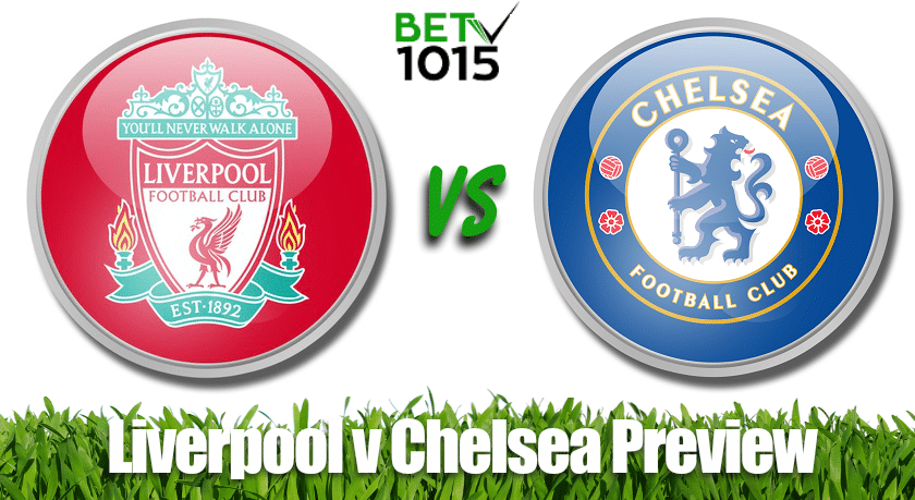 Liverpool v Chelsea Preview and Correct Score Tips
