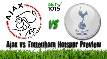 Ajax vs Tottenham Hotspur Preview Champions League