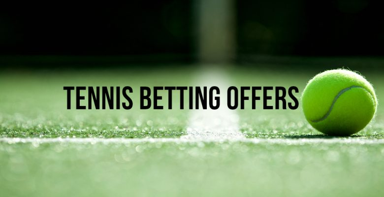 Bet365 2 Up Tennis Offer – Get Paid out EARLY on TWO Sets up
