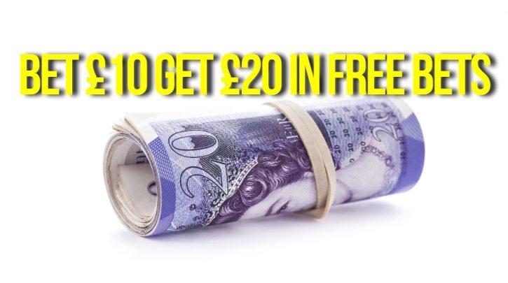 Bet 10 Get 20 Offers