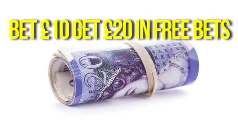 Bet 10 Get 20 – Bookmaker Offers