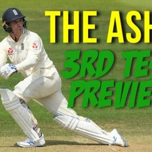 Ashes 3rd Test Betting Preview