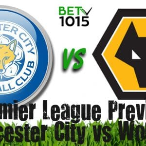 Leicester City vs Wolverhampton Prediction, Betting Tips and Odds