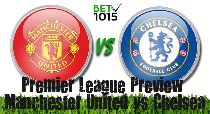 Manchester United vs Chelsea Prediction, betting Odds