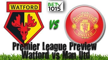 Watford v Manchester United Betting Preview, Odds and Predictions – 22/12/2019